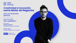 Anuar Layon - Creatividad e Innovación como Motor de Negocios